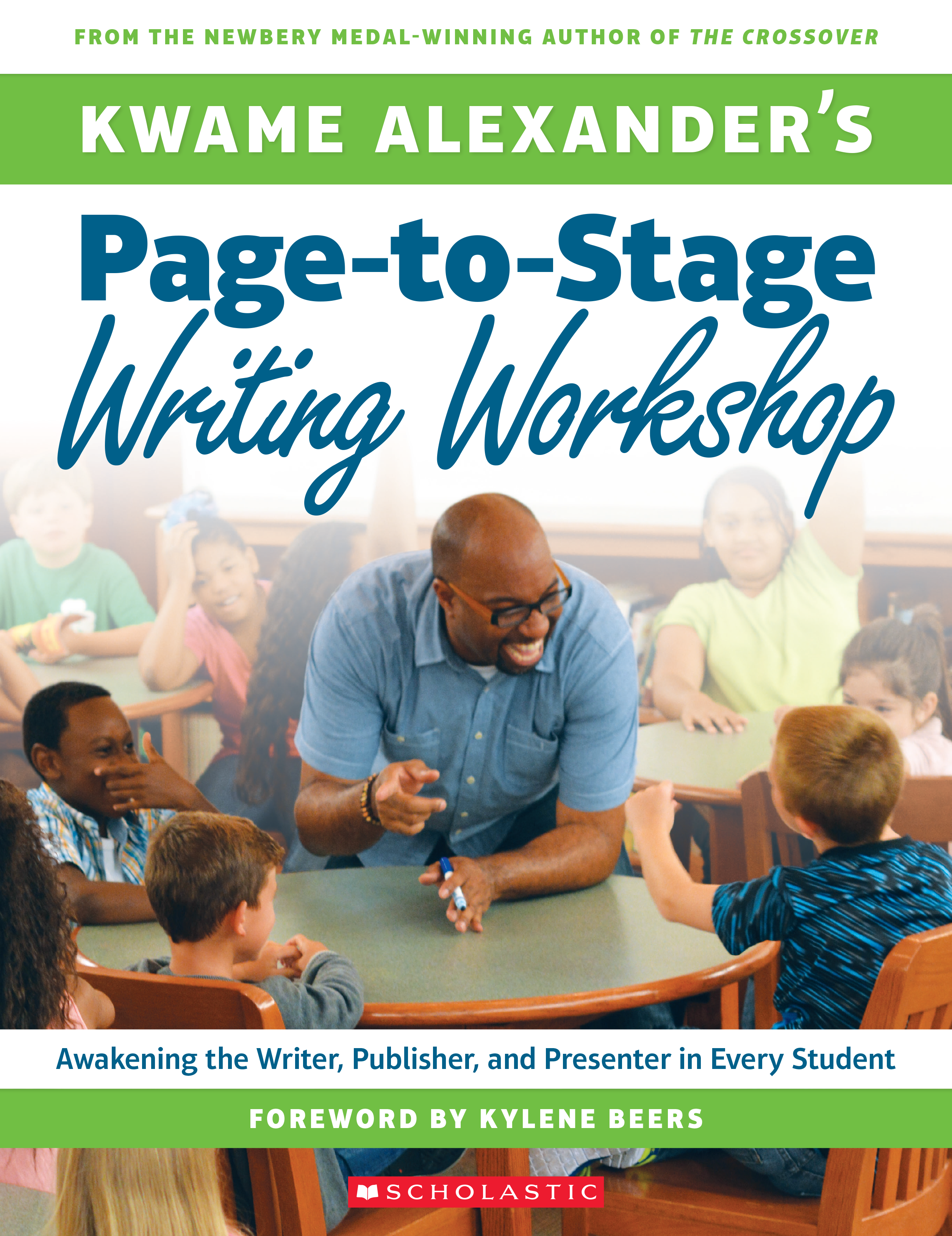 Kwame Alexander's Page-to-Stage Writing Workshop