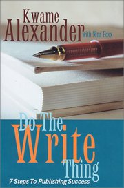 Do The Write Thing nbsp7 Steps to Publishing Success