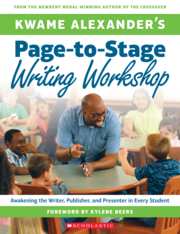 Kwame Alexanderrsquos PagetoStage Writing Workshop